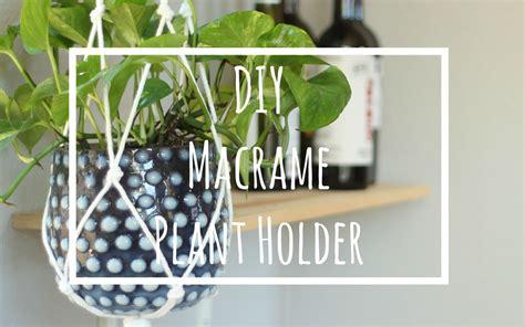 Diy Plant Holder - diy macrame plant holder play at home
