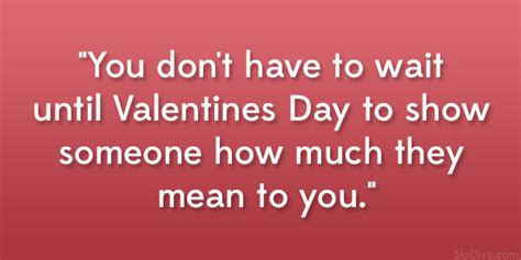 s day when you someone quote happy valentines day 2017 quotes s day quotes