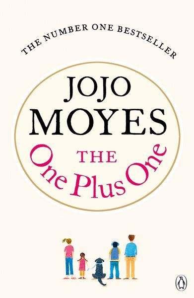 Jojo Moyes The One Plus One september book of the month the one plus one by jojo moyes read and join jojo for webchat on