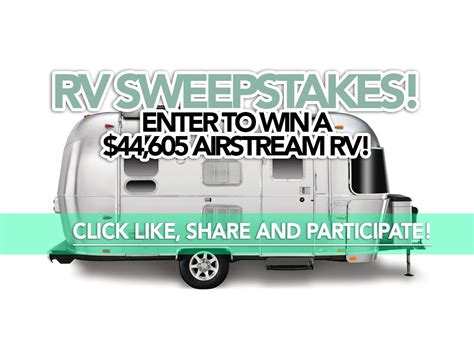 Motorhome Sweepstakes - sweepstakes enter to win a 44 605 airstream rv