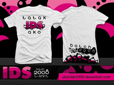 design t shirt batch ids batch 2008 t shirt final by skyrider2000 on deviantart