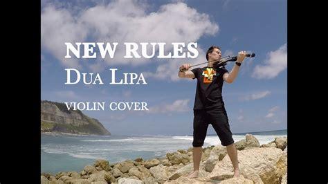 dua lipa youtube covers new rules dua lipa violin cover youtube