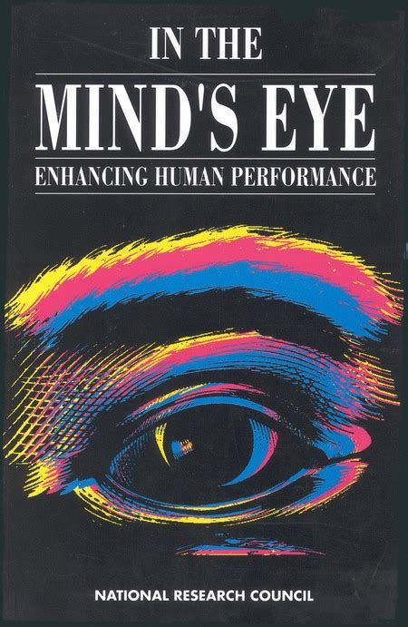 the minds eye writings 0893818755 in the mind s eye enhancing human performance the national academies press