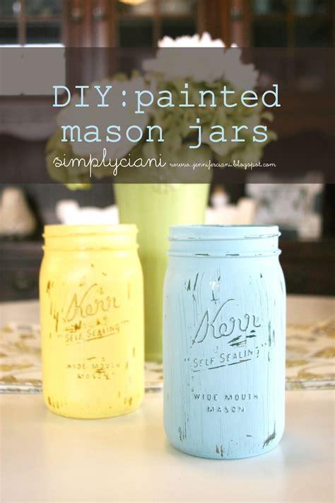 simply ciani diy painted mason jars