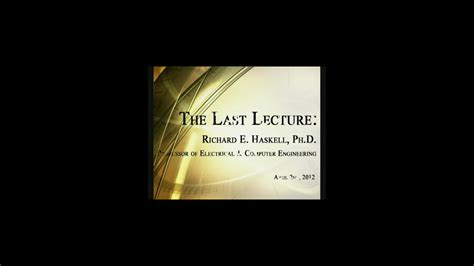 The Last Lecture Book Report by Richard E Haskell
