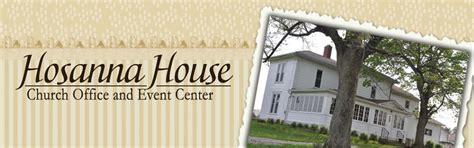 hosanna house about us hosanna house