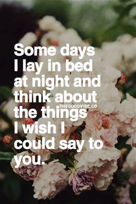 i laid in bed some days i lay in bed at night and think about the things