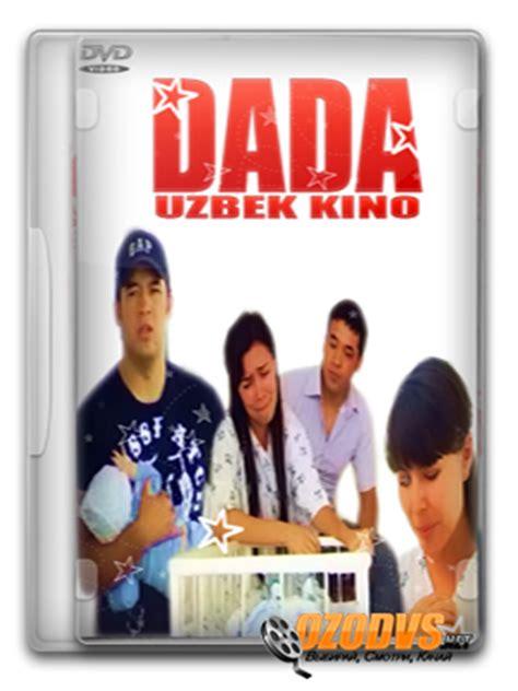 dada (uzbek kino) uzbek kinolar file catalog qizcha.uz