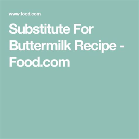 17 best ideas about substitute for buttermilk on pinterest