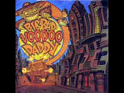 mambo swing lyrics big bad voodoo daddy mambo swing listen watch