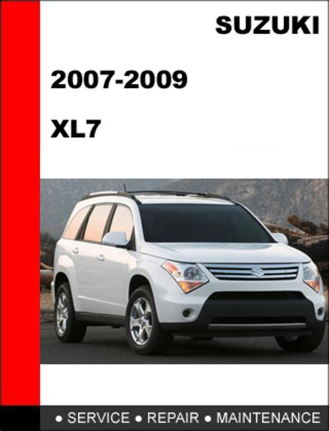 car repair manuals online pdf 2007 suzuki sx4 head up display suzuki xl7 2007 2009 workshop service repair manual download manu