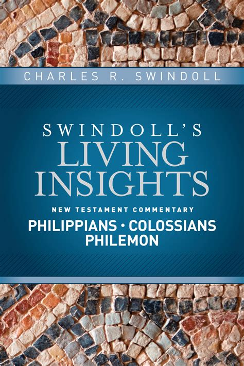 insights on philippians colossians philemon swindoll s living insights new testament commentary books tyndale insights on philippians colossians philemon