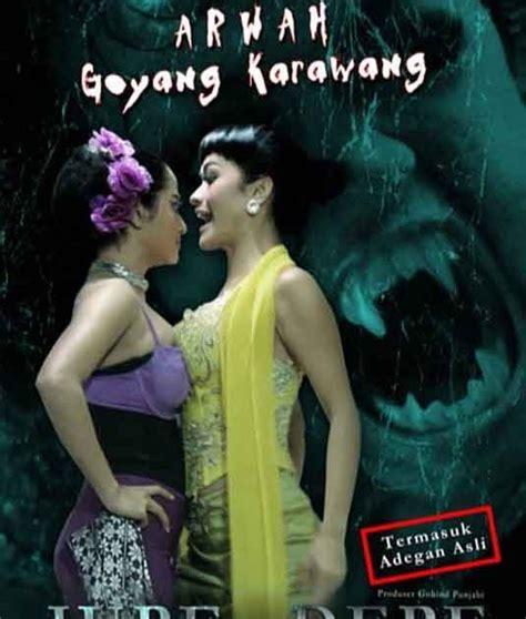 film indonesia berantem ngomongin film indonesia arwah goyang karawang 2011