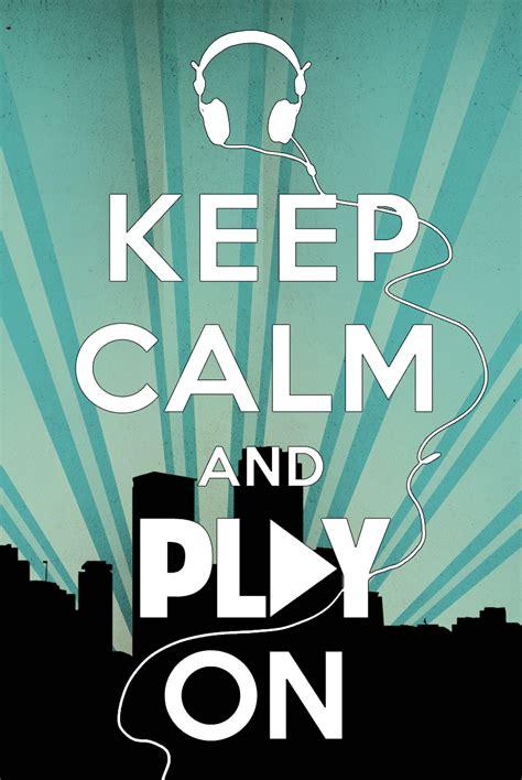 imagenes de keep calm para dibujar keep calm and play on el cazador de libros