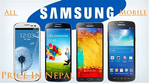 all mobile of samsung all samsung mobile price in nepal with features cunepal