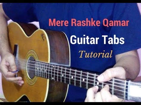 guitar tutorial cover mere rashke qamar single string guitar tabs lead lesson