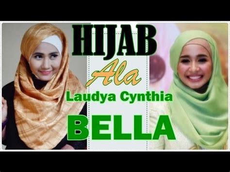 tutorial hijab laudya bella tutorial hijab pashmina praktis ala laudya cynthia bella