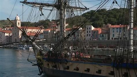 bateau hermione a port vendres l arriv 233 e de l hermione 224 port vendres france 3 occitanie