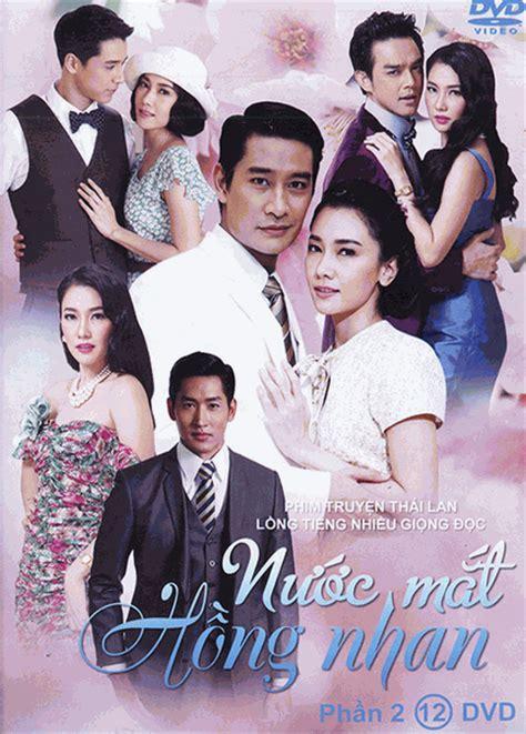 phim thai lan tieng nuoc mat cupith phim thai lan tieng viet nuoc mat hong nhan phan
