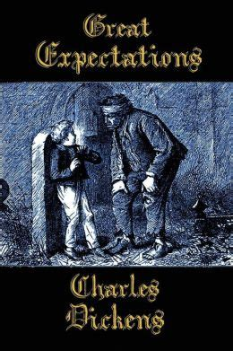 charles dickens biography great expectations great expectations by charles dickens 9781617209291
