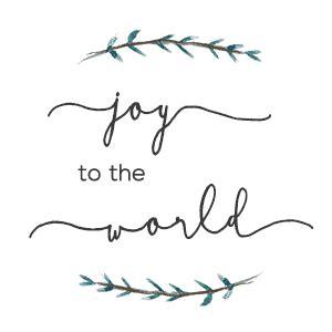 printable version of joy to the world joy to the world printable free