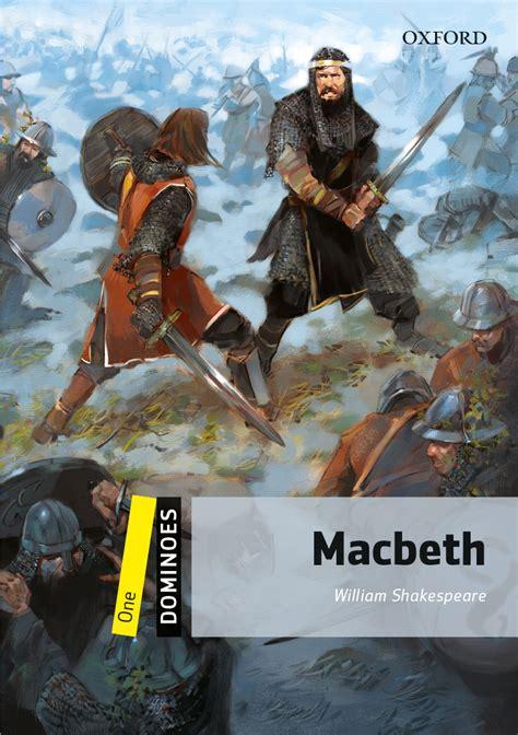 oxford literature companions macbeth dom 1 macbeth oxford graded readers