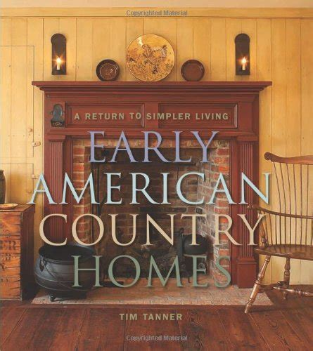 early american colonial interiors early american colonial