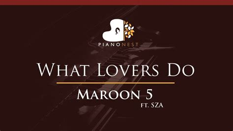 download mp3 free maroon 5 what lovers do maroon 5 what lovers do ft sza higher key piano