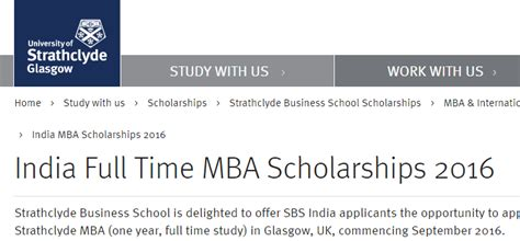 Mba Scholarships Uk by Of Strathclyde India Time Mba Scholarships