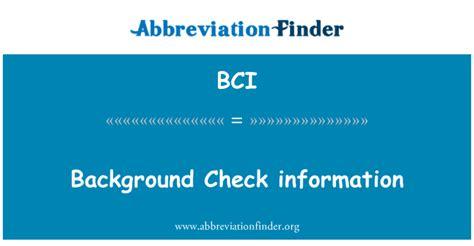 bci background check bci definitie background check information afkorting finder