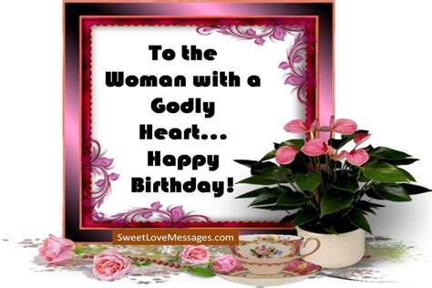 happy birthday wishes   godly woman   sweet love messages