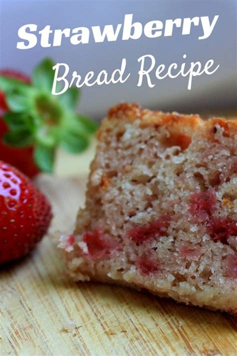bed recipe best 25 strawberry bread recipes ideas on pinterest