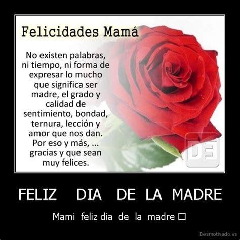 feliz dia delas madres imagenes para facebook feliz dia de la madre 5 desmotivado es feliz dia de la