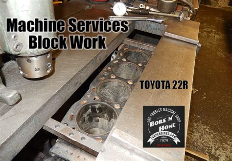 Toyota 22r Block Toyota 22r Bore And Hone Los Angeles Machine Shop