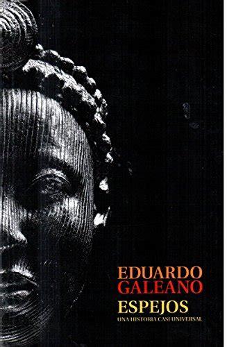 mirrors stories of almost mirrors stories of almost everyone eduardo galeano