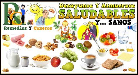 alimentos sanos y nutritivos almuerzos y desayunos saludables desayunos sanos