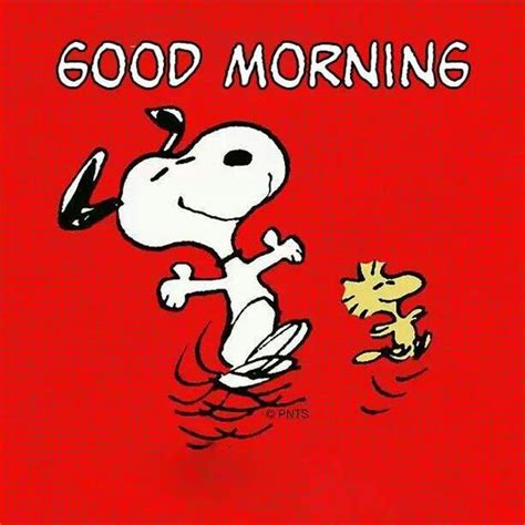 imagenes good morning my love good morning snoopy pinterest woodstock happy