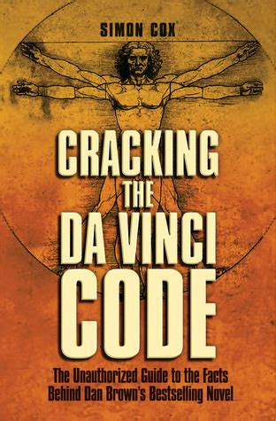 e reviews book review the da vinci code by dan brown cracking the da vinci code the unauthorized guide to the facts behind dan brown s bestselling