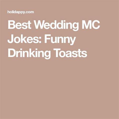 Best Wedding MC Jokes: Funny Drinking Toasts   Mic