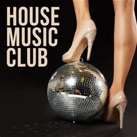 electro house music artists house music club various artists download and listen to the album