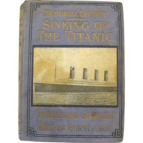 the sinking of titanic book book memorial edition sinking of the titanic 1912 from