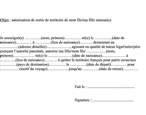 Exemple De Lettre Autorisation Parentale Pour Voyager Mod 232 Le Type Lettre Autorisation De Sortie Du Territoire Fran 231 Ais Pour Un Mineur Projets 224