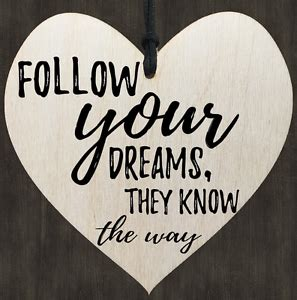 dreams what they are and how they are caused ebook follow your dreams know the way heart wooden wall door