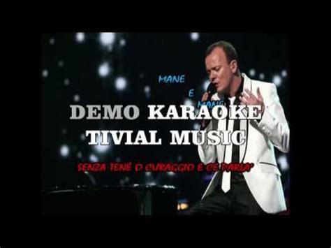 Indifferentemente Testo by Karaoke Italiano Torna A Surriento Gigi D Alessio