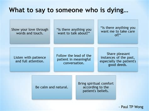 Comforting Things To Say When Someone Is Dying be calm say to and take care on
