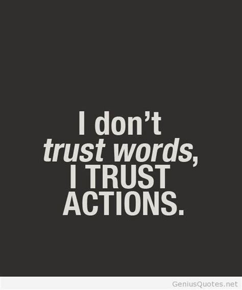 Words Quotes Don T Trust Words