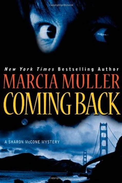 coming back books coming back by marcia muller reviews discussion