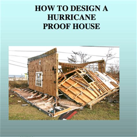 How To Design A Hurricane Proof House Dmrpcb Hurricane Proof Homes Design