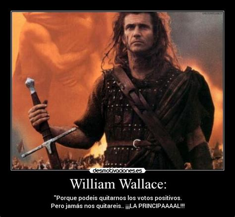 William Wallace Meme - cosas que gritar entierro braveheart william wallace