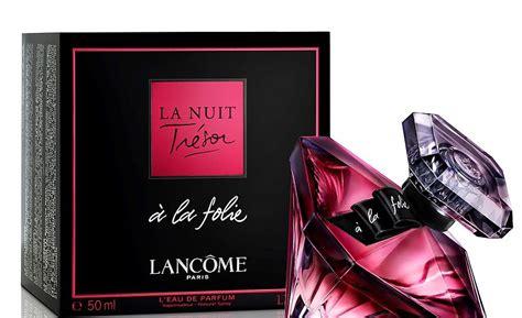 Lancome La Nuit lanc 244 me la nuit tr 233 sor 224 la folie new fragrances